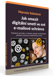eBook Jak omezit digitální smetí ve své e-mailové schránce, Marcela Sobotová, minimalismus, digitální očista, digitální detox