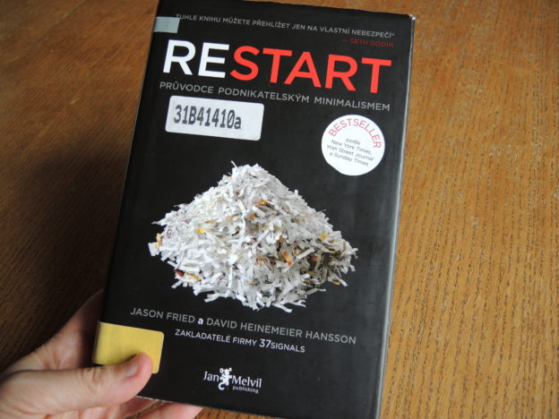 podnikatelský minimalismus, restart, Marcela Sobotová, Jason Fried, David Heinemeier Hansson, Jan Melvil Publishing, 37 signals