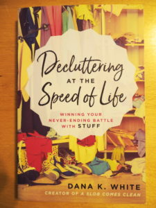Dana K. White, Decluttering at the Speed of Life